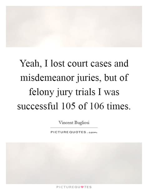 Misdemeanor Records Vincent Bugliosi Quotes Sayings 27 Quotations