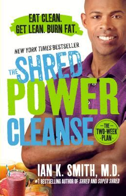 Shredd Detox Power by The Shred Power Cleanse Eat Clean Get Lean Burn