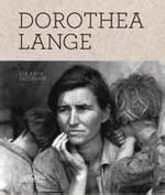 libro dorothea lange 55s dorothea lange los a 241 os decisivos dorothea lange comprar libro en fnac es