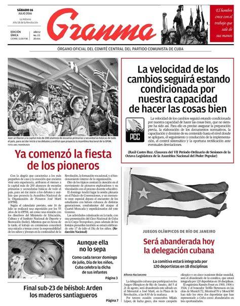 sabado 16 de julio de 2016 qu 233 trae la prensa cubana s 225 bado 16 de julio de 2016