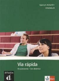 via rapida libro via rapida a1 b1 arbeitsbuch de ainciburu maria cecilia