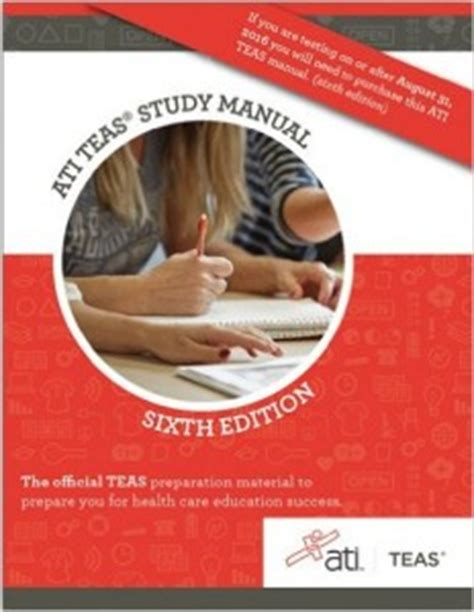 ati teas study manual sixth edition teas 6 test study guide practice test questions 6th edition book for the test of essential academic skills books how to study for the ati teas v