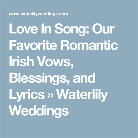 Wedding Blessing Lyrics by 17 Best Ideas About Wedding Blessing On