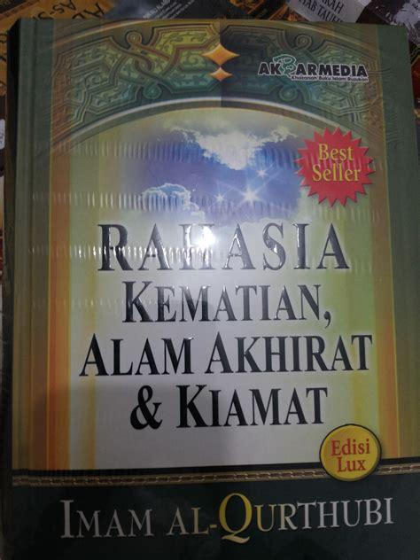 Buku Rahasia Kematian resensi buku rahasia kematian alam akhirat dan kiamat