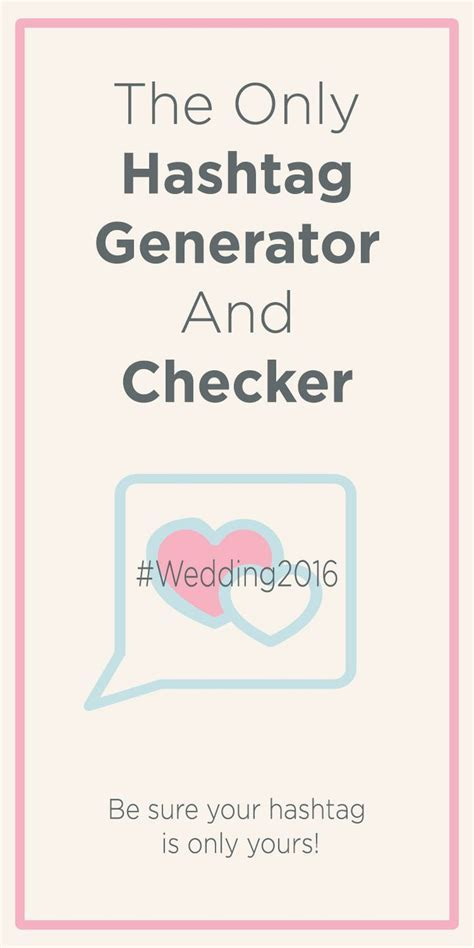 1000  ideas about Wedding Hashtag Generator on Pinterest