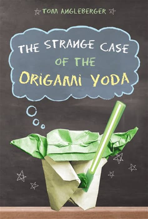The Strange Of The Origami Yoda - camels hump library
