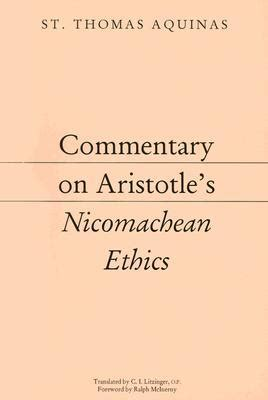 the four friendships from aristotle to aquinas books commentary on aristotle s nicomachean ethics by