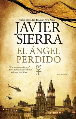 el ngel perdido el angel perdido una novela by javier sierra nook book ebook barnes noble 174