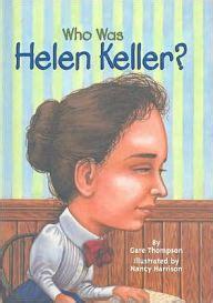 helen keller biography book review who was helen keller by gare thompson nancy harrison