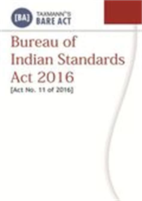 Buro Of Indian Standard by Bureau Of Indian Standards Act 2016 Book By Taxmann Cakart