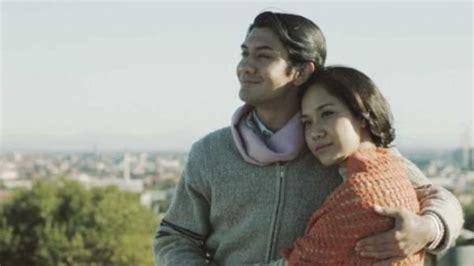 film indonesia romantis banget 9 kutipan romantis dari film indonesia bisa jadi