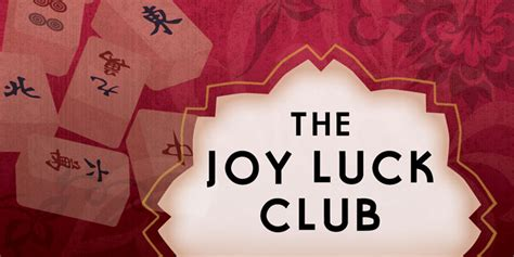 themes of the joy luck club by amy tan the joy luck club diamond head theatre