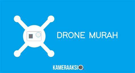 Drone Murah Untuk Gopro drone murah bisa angkat kameraaksi