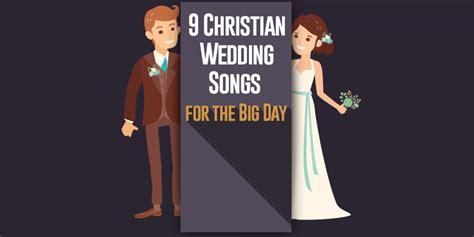 wedding song christian 9 christian wedding songs for the big day