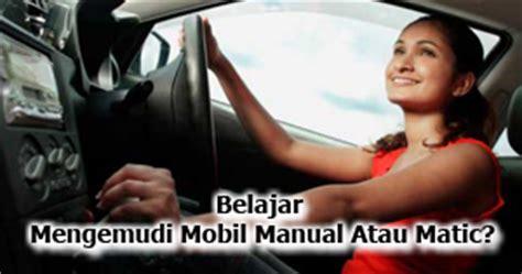 tutorial menyetir mobil bagi pemula belajar mengemudi mobil manual atau matic belajar