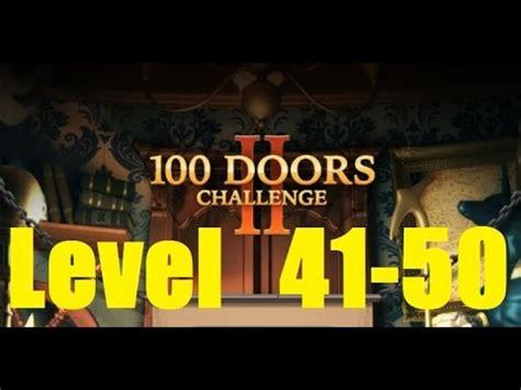 100 doors 2 levels 41 50 youtube 100 doors hidden objects level 41 50 walkthrough 100