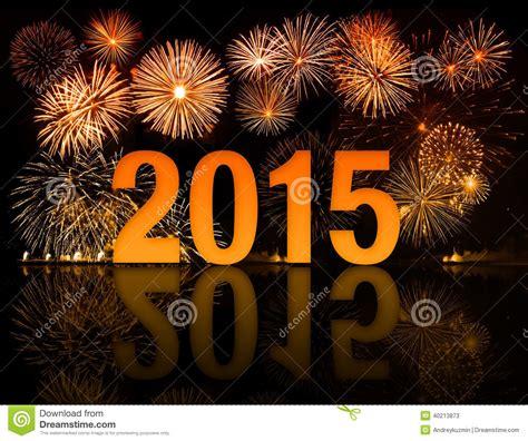 new year celebration dates 2015 2015 year celebration with fireworks stock photo image