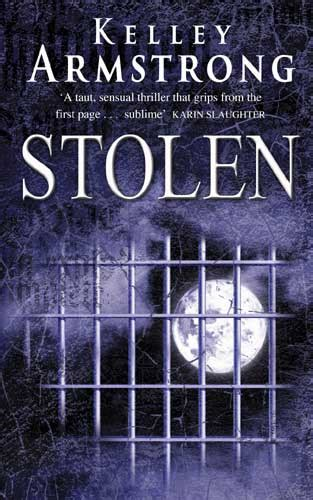 stolen stronger series books fangs for the review stolen by kelley armstrong