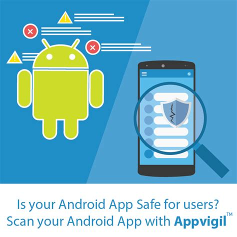 android scanner app appvigil a cloud based security solution for developing secure android apps