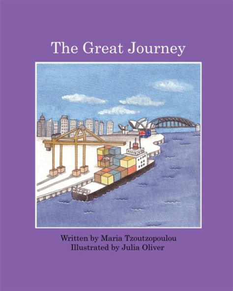 the great journey the great journey by maria tzoutzopoulou children blurb books
