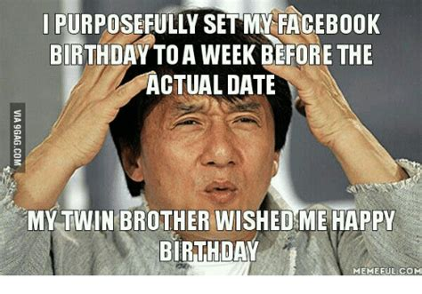 Facebook Birthday Meme - 25 best memes about birthday meme birthday memes
