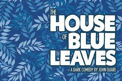 the house of blue leaves house of blue leaves house plan 2017