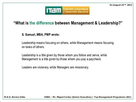 Whats The Difference Between An Executive Mba by Itam Management Vs Leadership On August 2011