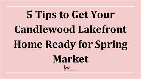 get your home ready for spring 5 tips to get your candlewood lakefront home ready for spring market