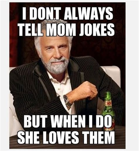 Funniest Meme In The World - funny jokes about moms