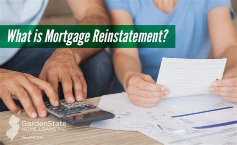 mortgage reinstatement garden state home loans