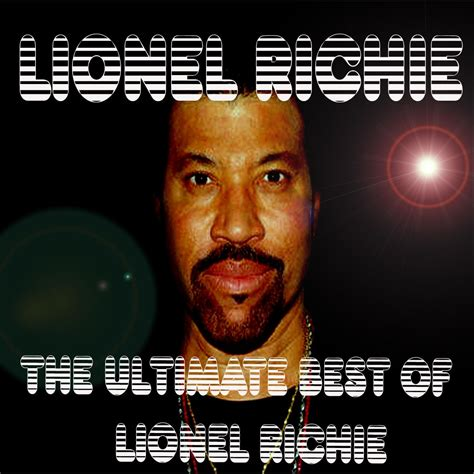 the best of 2013 the ultimate best of lionel richie lionel richie mp3 buy