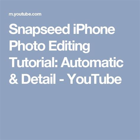 Snapseed Tutorial For Iphone | 97 best snapseed images on pinterest photo editing