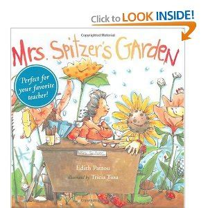 Mrs Spitzer S Garden by Plants L Is For Learning