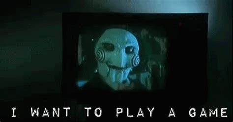 Do You Want To Play A Game Meme - game game game gif game jigsaw saw discover share gifs