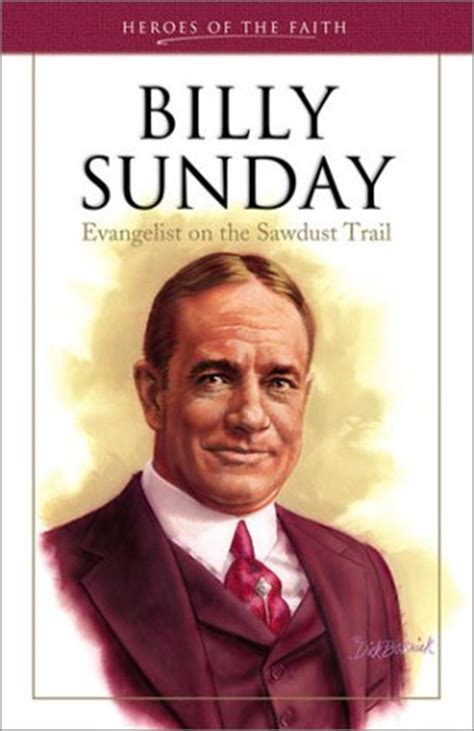 spectacular career of rev billy sunday baseball evangelist classic reprint books billy sunday quotes on quotesgram