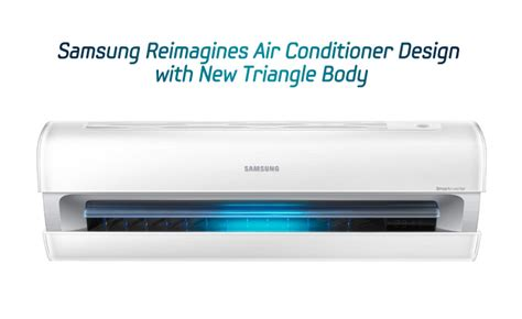 Ac Samsung Triangle Design samsung reimagines air conditioner design with new