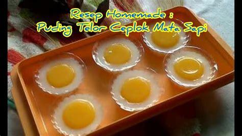 membuat puding telur mata sapi resep dan cara membuat puding telor ceplok mata sapi