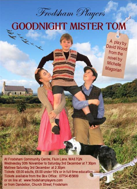 goodnight mister tom 0141353848 frodsham players goodnight mister tom frodsham town council