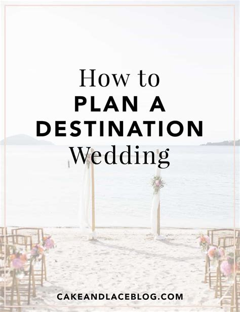 how to plan a destination wedding on small budget how to plan a destination wedding cake lace wedding