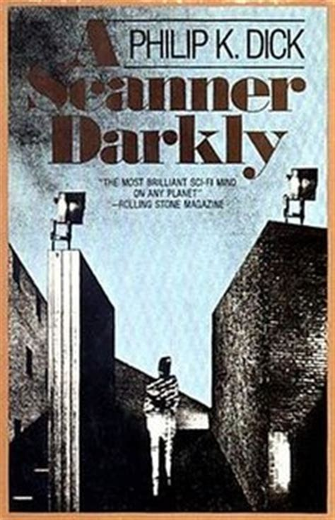 philip k s electric dreams books a scanner darkly