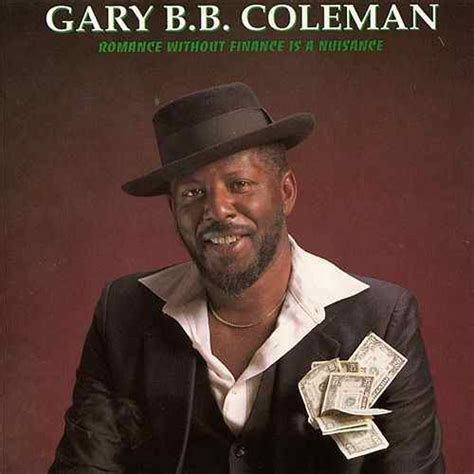 gary b b coleman romance without finance is a nuisance by gary b b coleman