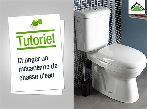Comment Changer Une Chasse D Eau 5133 by Comment Poser Un M 233 Canisme De Chasse D Eau Leroy Merlin