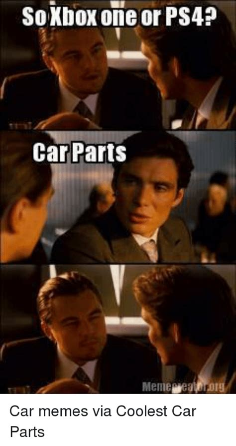 car parts meme soxbox one or ps4 car parts meme eamrorg car memes via