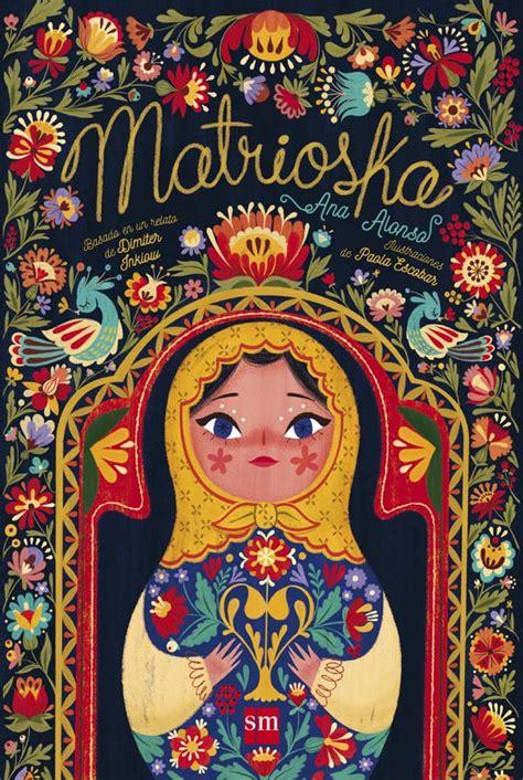 el barco de vapor matrioska matrioska literatura infantil y juvenil sm