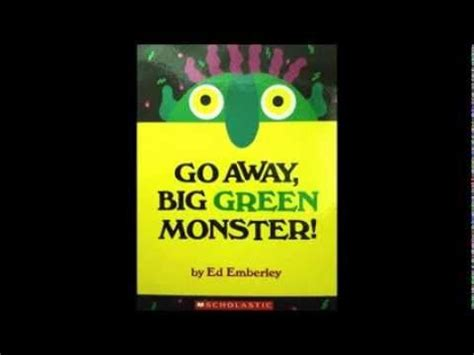 go away green go away big green monster youtube compare and