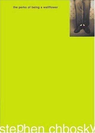 libro the perks of being ver tema las ventajas de ser un marginado stephen chbosky 161 161 193 brete libro foro sobre