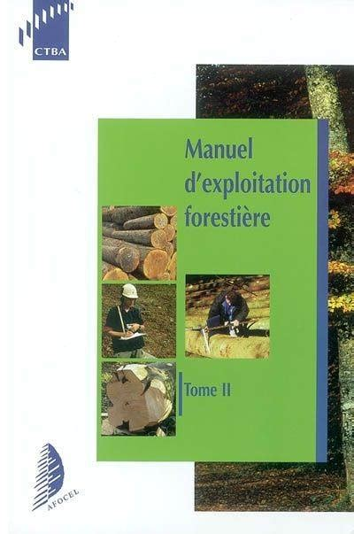 Bois Cintré Technique by Livre Manuel D Exploitation Foresti 232 Re Association For 234 T