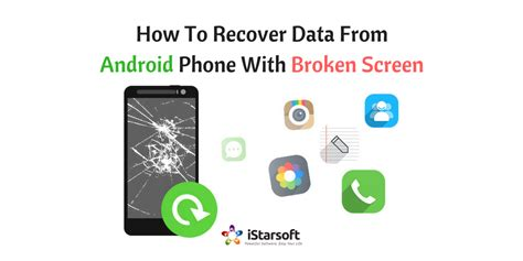 how to restore pictures on android how to recover data from android phone with broken screen