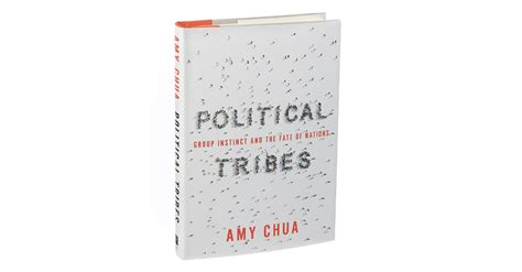 1408881578 political tribes group instinct and review political tribes group instinct and the fate of