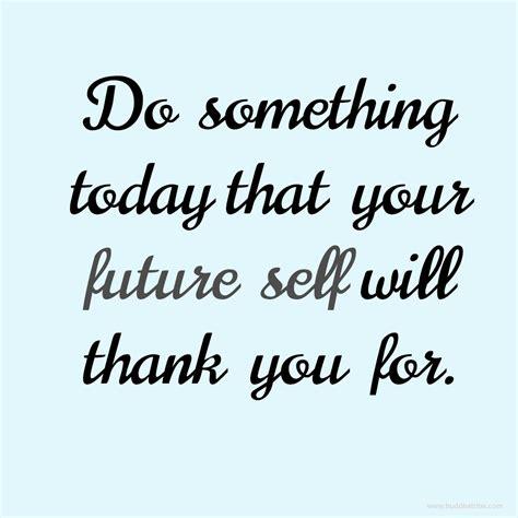 Positive Quotes Positive Future Quotes Quotesgram